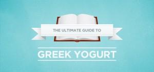 Ultimate guide to greek yogurt